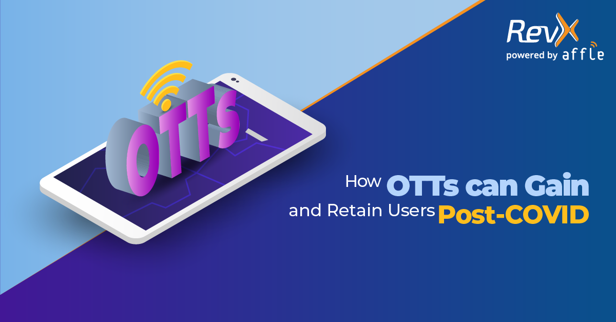 OTT Apps Reimagining Marketing For Post-COVID Era